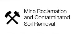 Mine Reclamation Contaminated Soil Removal